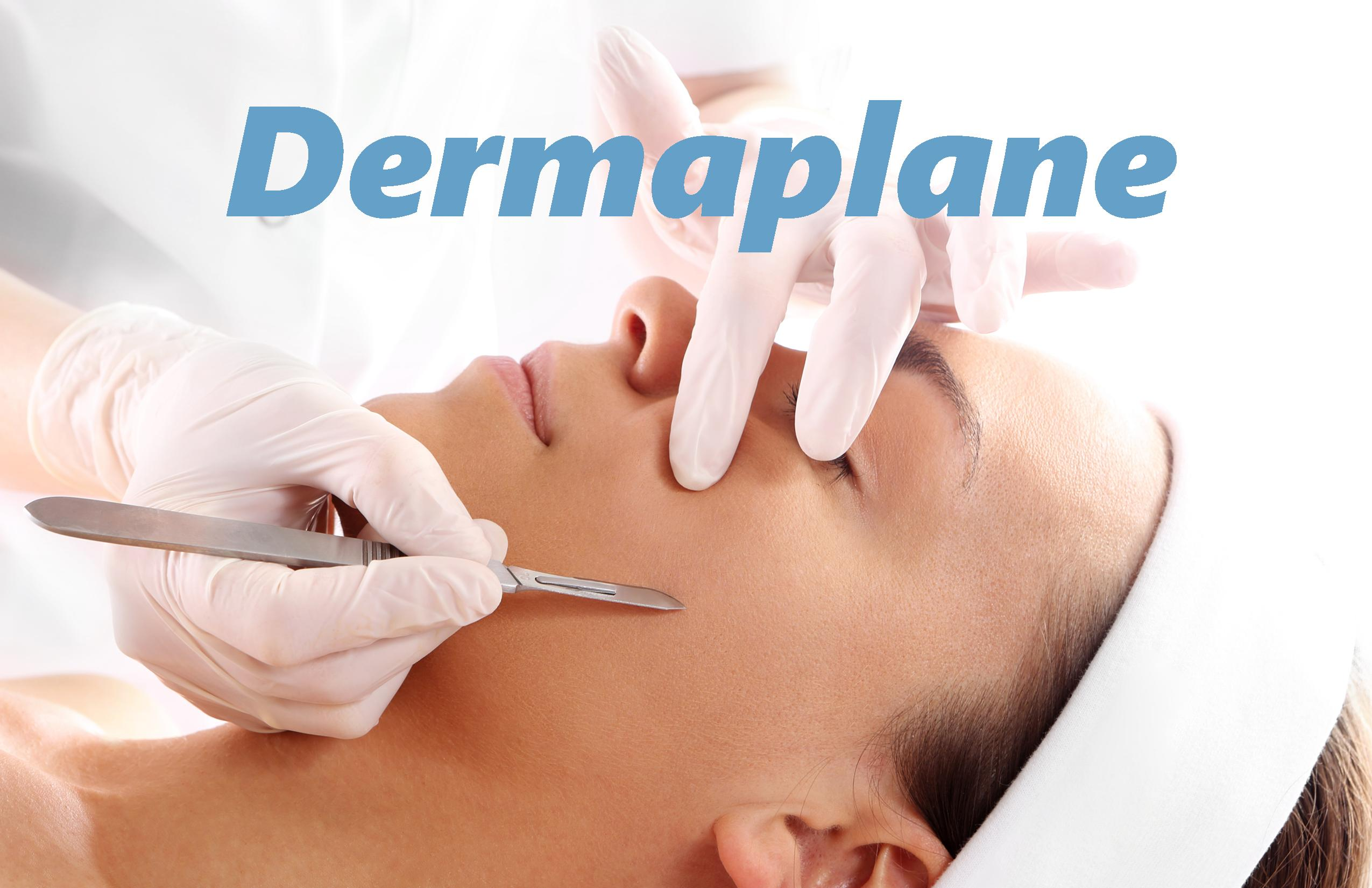 Dermaplane Facial Treatment